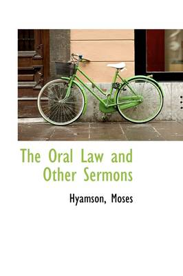 The Oral Law and Other Sermons