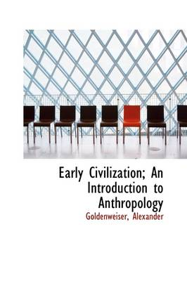 Early Civilization; An Introduction to Anthropology
