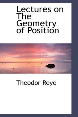 Lectures on the Geometry of Position