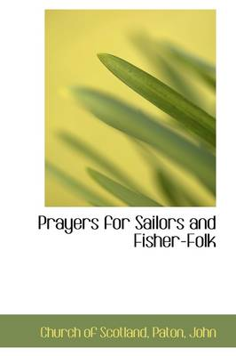Prayers for Sailors and Fisher-Folk