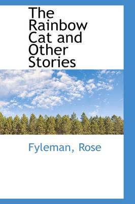 The Rainbow Cat and Other Stories