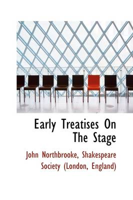 Early Treatises on the Stage