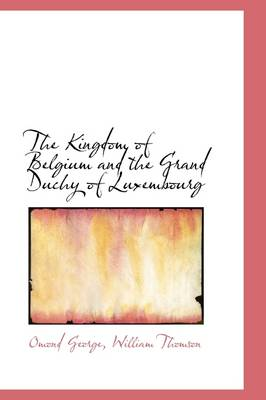 The Kingdom of Belgium and the Grand Duchy of Luxembourg