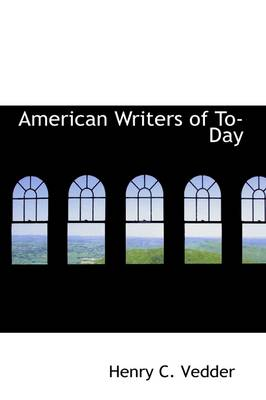 American Writers of To-Day