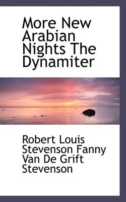 More New Arabian Nights the Dynamiter