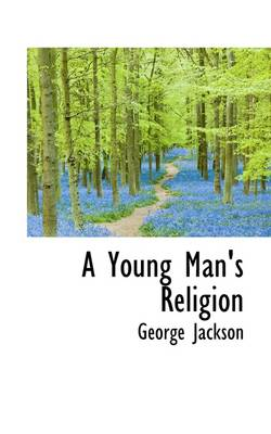 A Young Man's Religion