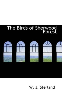 The Birds of Sherwood Forest