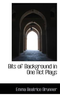Bits of Background in One Act Plays