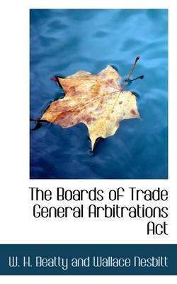 The Boards of Trade General Arbitrations ACT