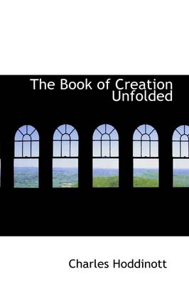 The Book of Creation Unfolded