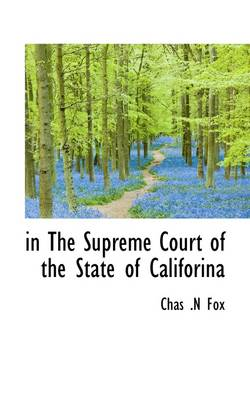 In the Supreme Court of the State of Califorina