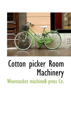 Cotton Picker Room Machinery