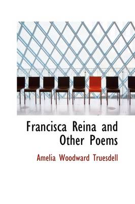 Francisca Reina and Other Poems