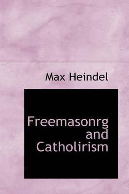 Freemasonrg and Catholirism