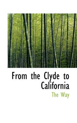 From the Clyde to California