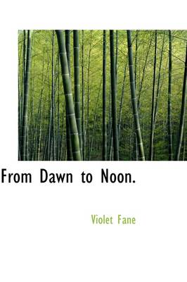 From Dawn to Noon.