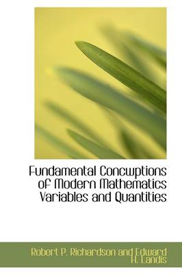 Fundamental Concwptions of Modern Mathematics Variables and Quantities