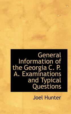 General Information of the Georgia C. P. A. Examinations and Typical Questions