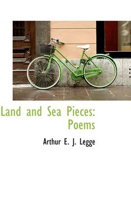 Land and Sea Pieces: Poems