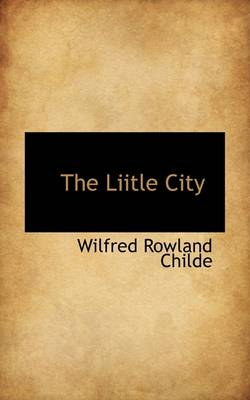 The Liitle City
