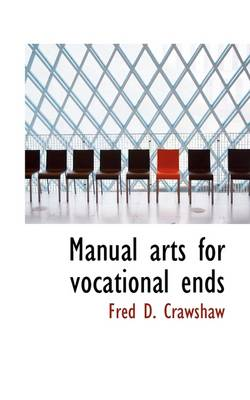 Manual Arts for Vocational Ends