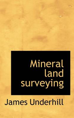 Mineral Land Surveying