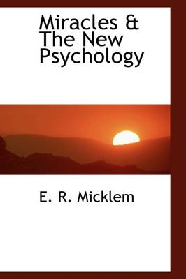 Miracles & the New Psychology