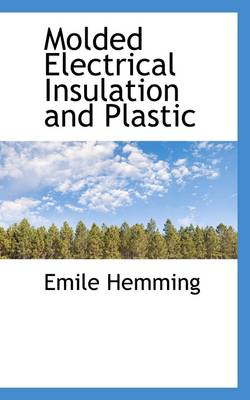 Molded Electrical Insulation and Plastic