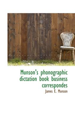Munson's Phonographic Dictation Book Business Correspondes