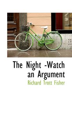 The Night -Watch an Argument