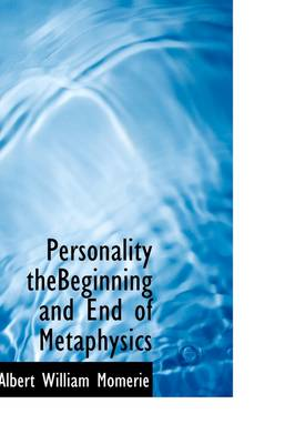 Personality Thebeginning and End of Metaphysics