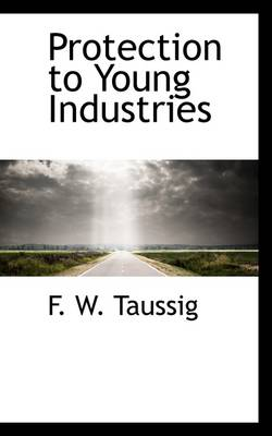 Protection to Young Industries