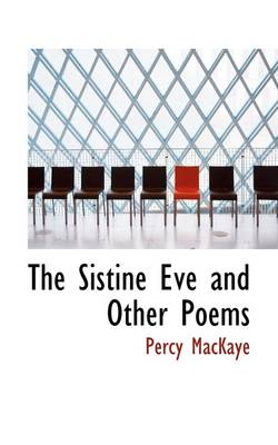 The Sistine Eve and Other Poems