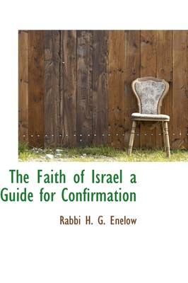 The Faith of Israel a Guide for Confirmation