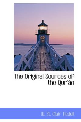 The Original Sources of the Quran