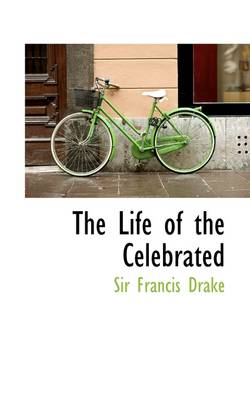 The Life of the Celebrated
