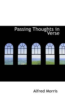 Passing Thoughts in Verse