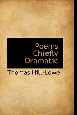 Poems Chiefly Dramatic