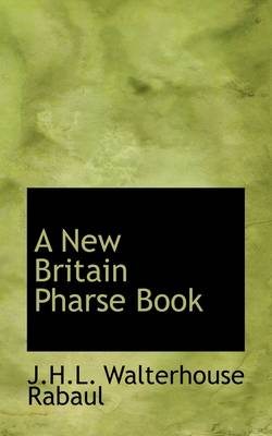 A New Britain Pharse Book