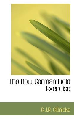 The New German Field Exercise