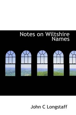 Notes on Wiltshire Names