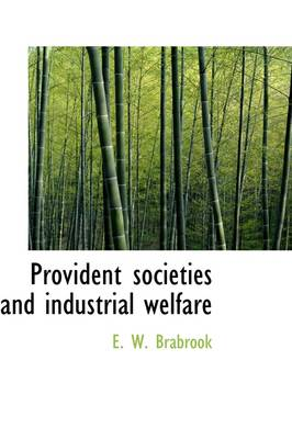 Provident Societies and Industrial Welfare