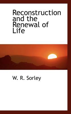 Reconstruction and the Renewal of Life