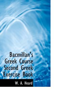 Bacmillan's Greek Course Second Greek Exercise Book