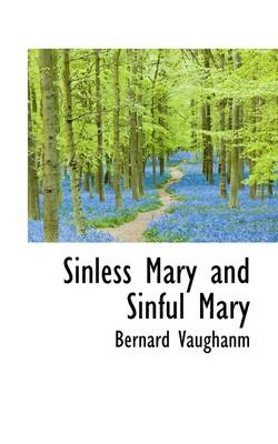 Sinless Mary and Sinful Mary
