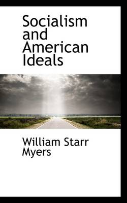 Socialism and American Ideals