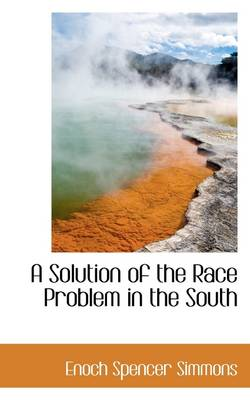 A Solution of the Race Problem in the South