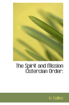 The Spirit and Mission Cistercian Order