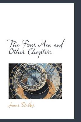 The Four Men and Other Chapters