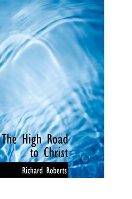 The High Road to Christ